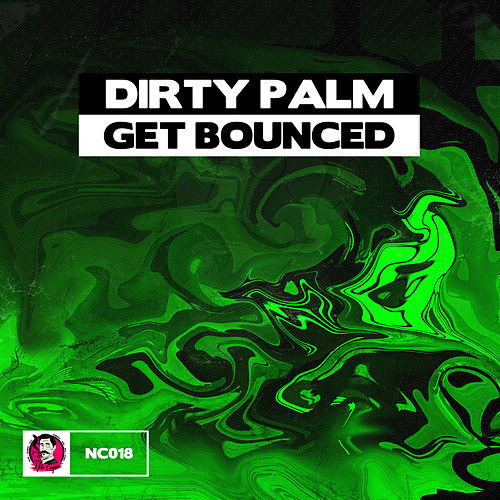 Get Bounced by Dirty Palm