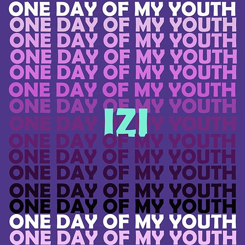 One Day of My Youth von Izi