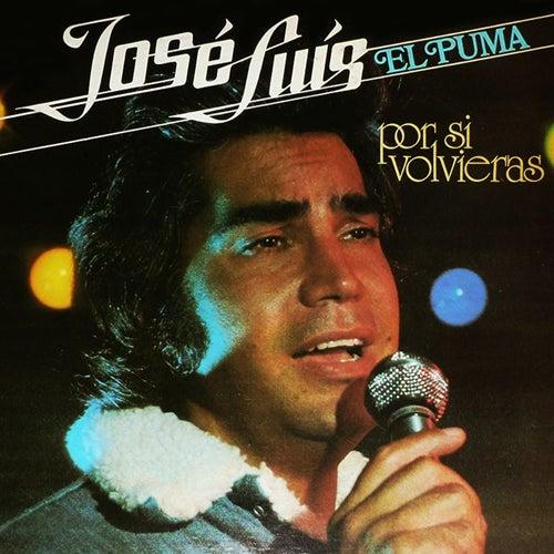 Por Si Volvieras by José Luís Rodríguez