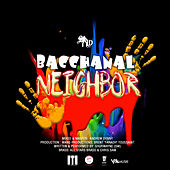 Bacchanal Neighbor by Shurwayne Winchester