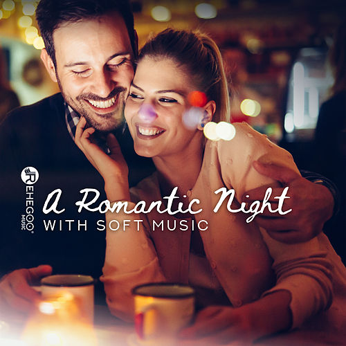 A Romantic Night with Soft Music - Love Songs & Ballads, Valentine's Day, Lounge Perfect Background by Various Artists