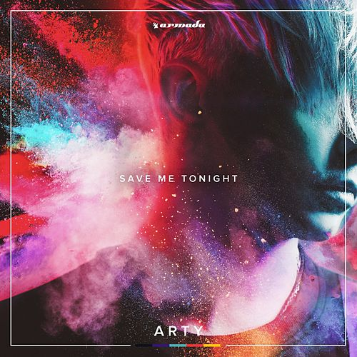 Save Me Tonight von Arty
