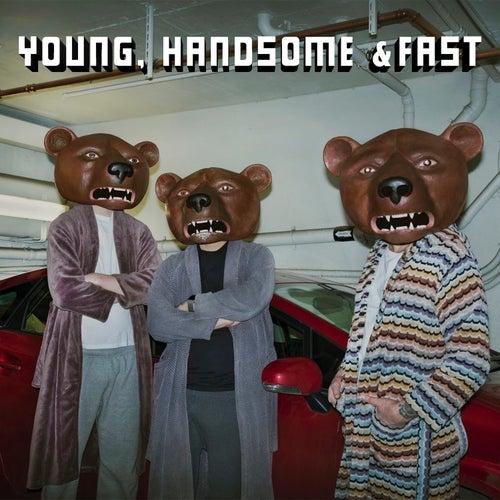 Young, Handsome & Fast de Teddybears