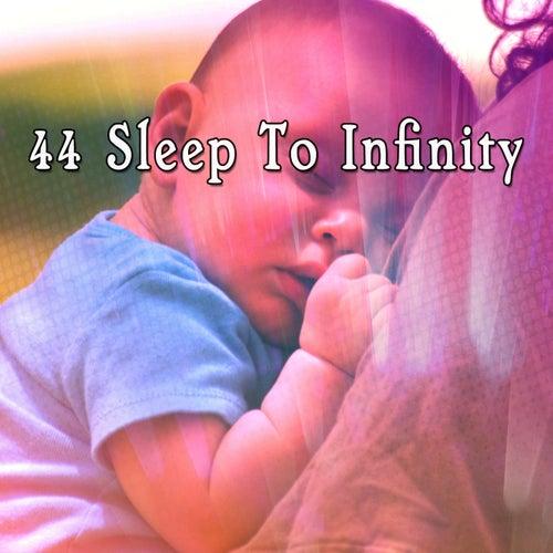 44 Sleep To Infinity de Dormir