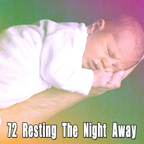 72 Resting The Night Away by Soothing White Noise for Relaxation