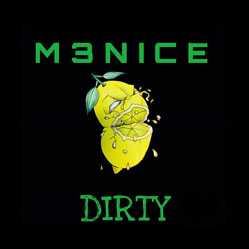 Dirty by M3nice