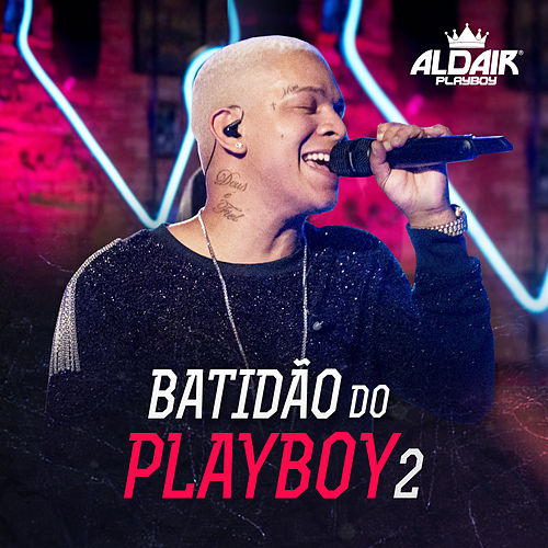 Batidão Do Playboy 2 by Aldair Playboy