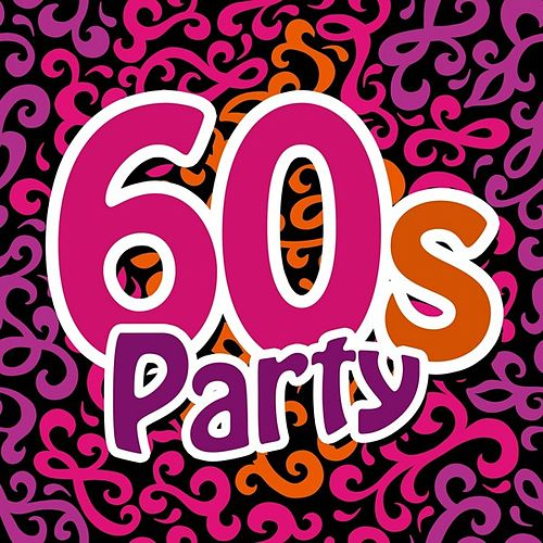 60s Party by Various Artists