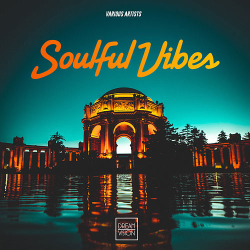 Soulful Vibes by Various