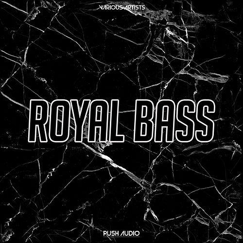 Royal Bass by Various