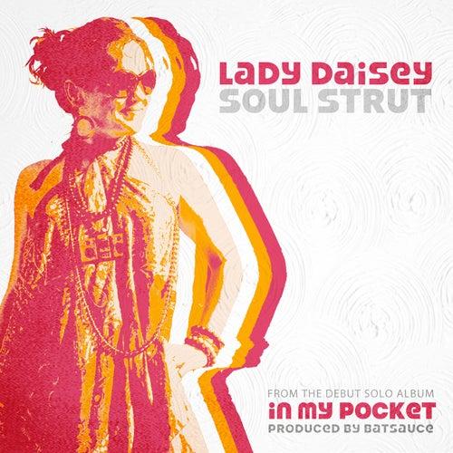 Soul Strut von Lady Daisey