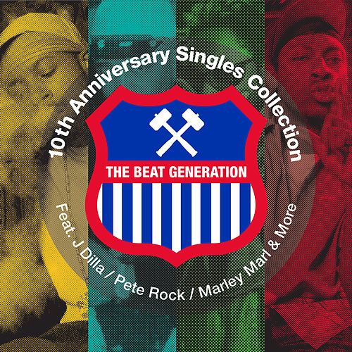 The Beat Generation 10th Anniversary Single Collection de Various Artists