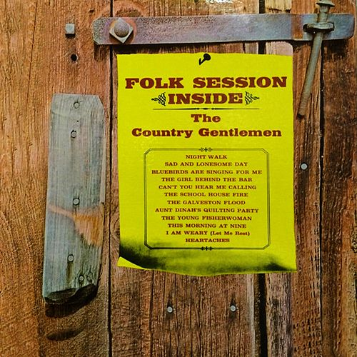 Folk Session Inside von The Country Gentlemen