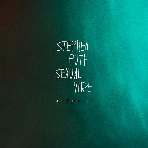 Sexual Vibe (Acoustic) de Stephen Puth