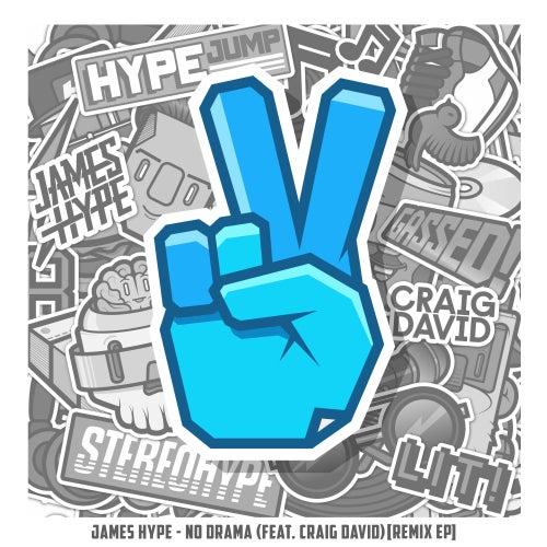 No Drama (feat. Craig David) (Remix EP) by James Hype!