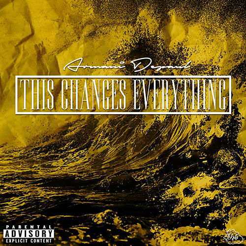 This Changes Everything von Armani Depaul