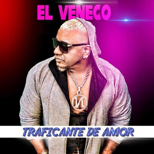 Traficante de Amor von El Veneco