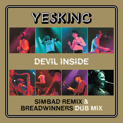 Devil Inside - Simbad Remix & Breadwinners Dub Mix by Yes King