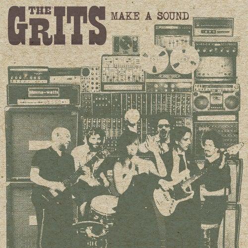 Make a Sound de Grits