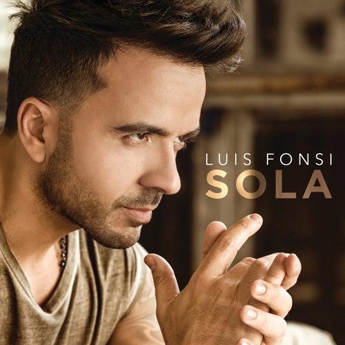 Sola by Luis Fonsi