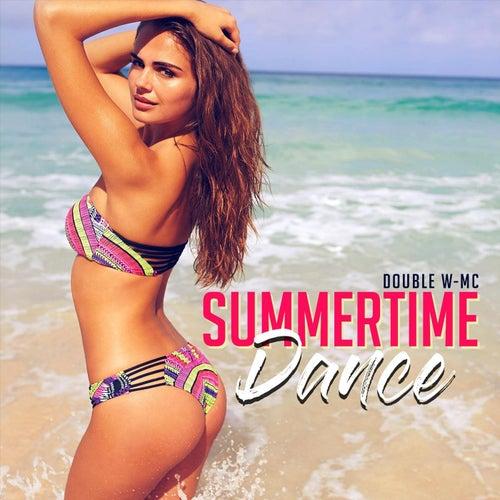 Summertime Dance de Double W-MC