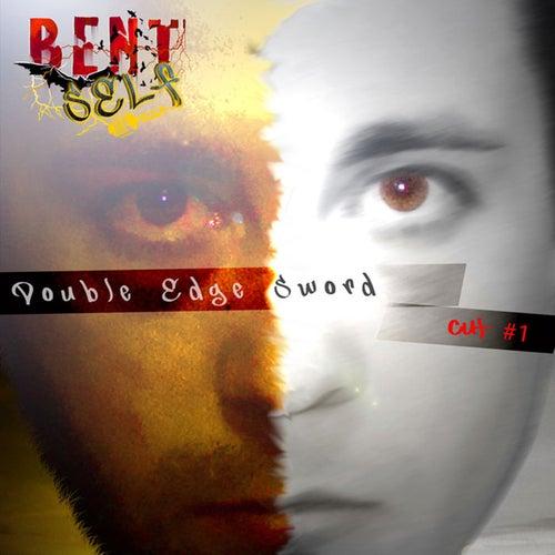 Double Edge Sword Cut #1 by Bent Self