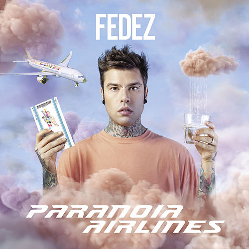 Paranoia Airlines di Fedez