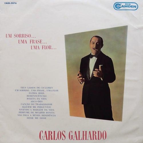 Um Sorriso... Uma Frase... Uma Flor de Carlos Galhardo