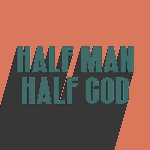 Half Man Half God von Don Broco
