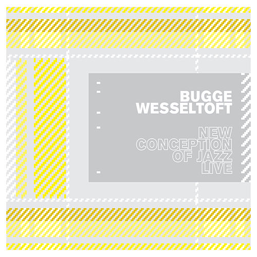 New Conception of Jazz de Bugge Wesseltoft
