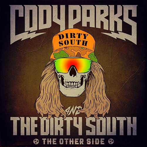 The Other Side by Cody Parks and The Dirty South