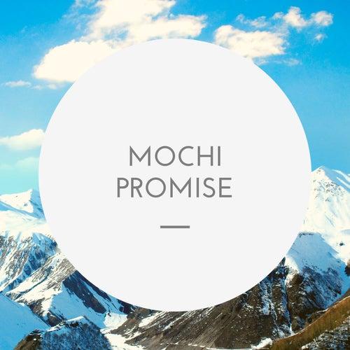 Mochi Promise de DJ Manox