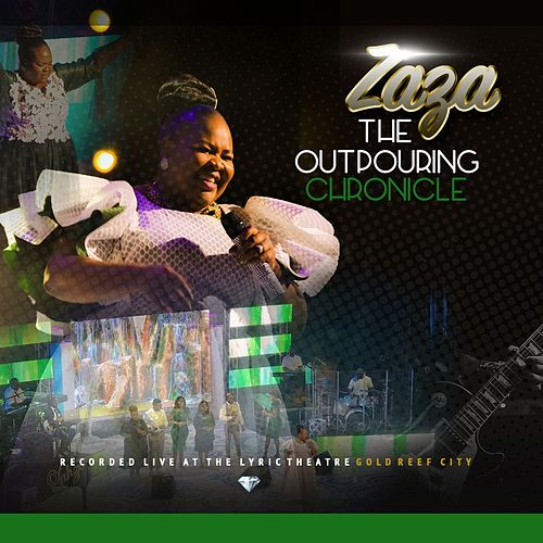 The Outpouring Chronicle (Live) by Zaza