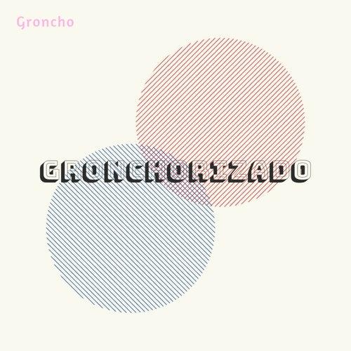 Gronchorizado von Groncho
