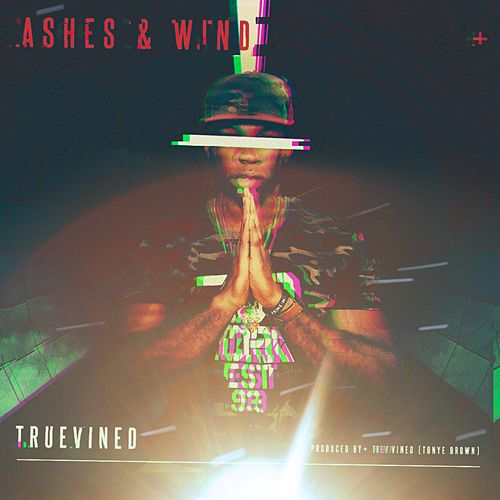 Ashes & Wind by Truevined