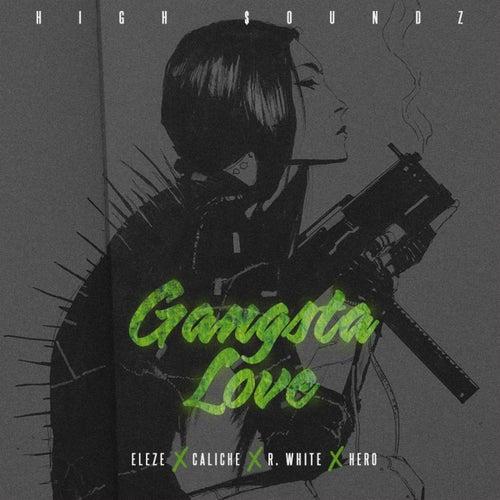 Gangsta Love by Eleze