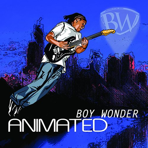 Animated by Boy Wonder