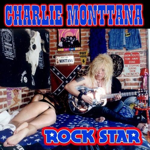 Rock Star de Charlie Monttana