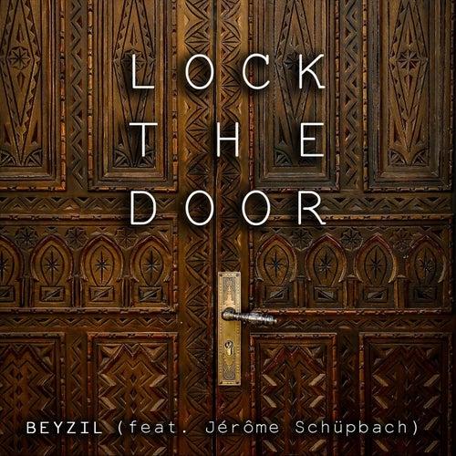 Lock the Door (feat. Jérôme Schüpbach) van Beyzil
