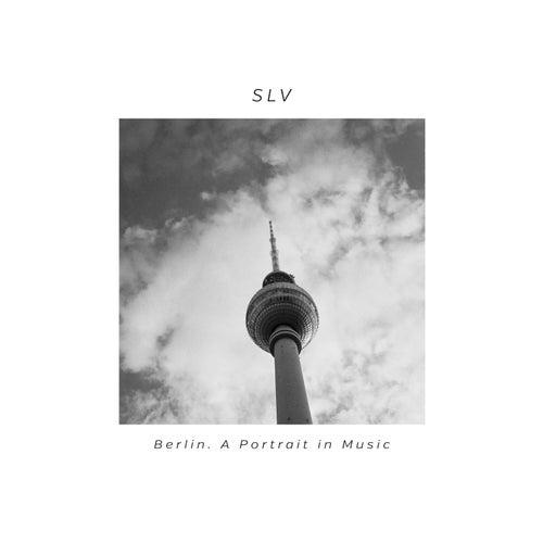 Berlin. Portrait In Music by Slv