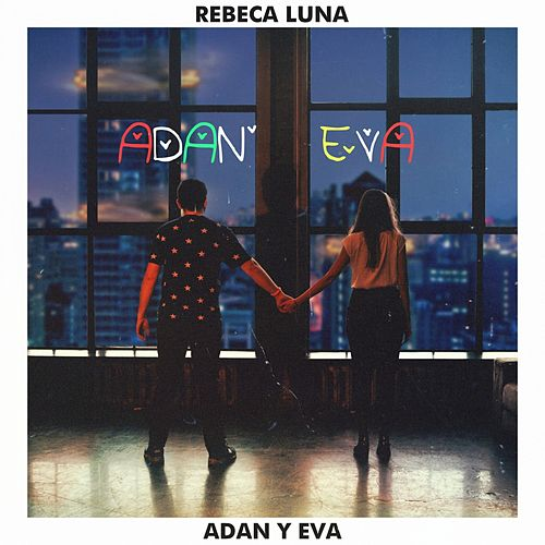Adan y Eva (Acoustic Version) de Rebeca Luna