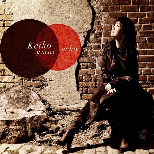Echo by Keiko Matsui