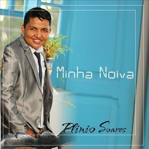 Minha Noiva by Plinio Soares