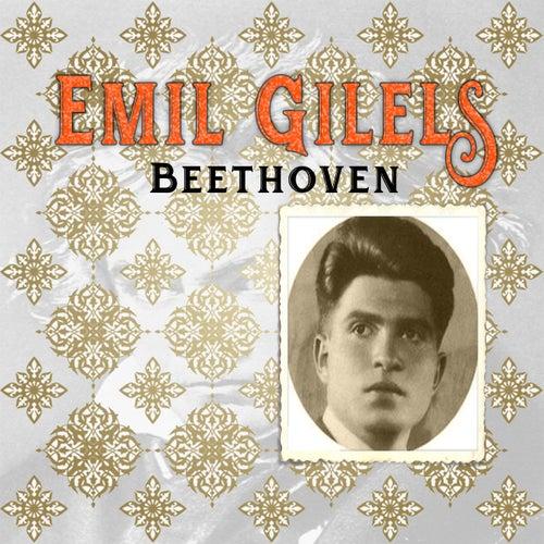Emil Gilels / Beethoven von Emil Gilels