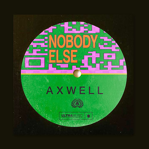 Nobody Else (Radio Edit) by Axwell
