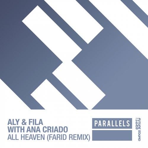 All Heaven (Farid Remix) (with Ana Criado) von Aly & Fila