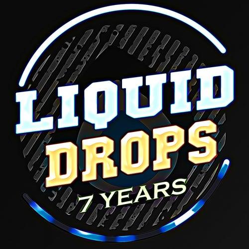 7 Years Liquid Drops - EP de Various Artists