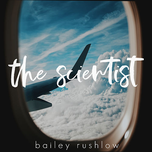 The Scientist (Acoustic) von Bailey Rushlow