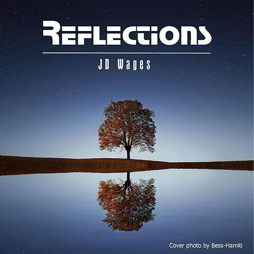 Reflections de JD Wages
