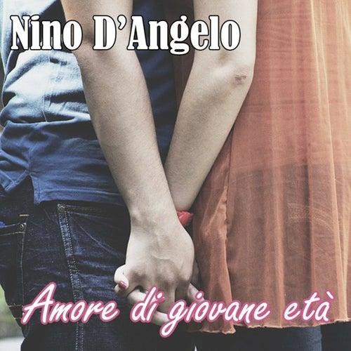 Amore di giovane età von Nino D'Angelo